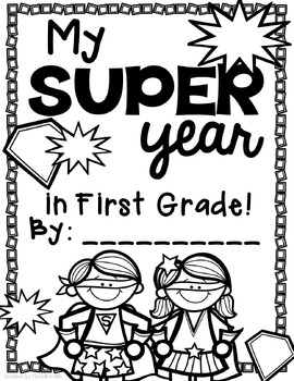 My Super Year in School! An End of the Year Memory Book!