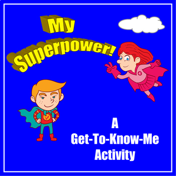 My Superpower! A Get-to-Know-Me Activity