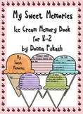 My Sweet Memories- Ice Cream Memory Book for K-2
