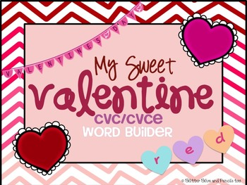 My Sweet Valentine CVC/CVCE Word Building