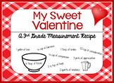 My Sweet Valentine Measurement Recipe Activity
