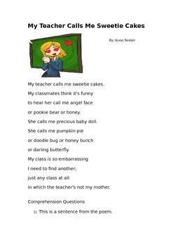 Poem Reading Comprehension- My Teacher Calls Me Sweetie Cakes