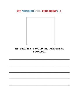 My Teacher For President Writing Prompt