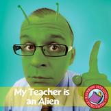 My Teacher Is An Alien (Novel Study) Gr. 4-7
