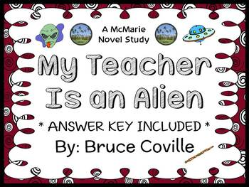 My Teacher Is An Alien (Bruce Coville) Novel Study / Reading Comprehension