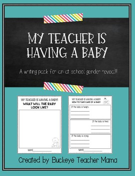 My Teacher Is Having a Baby- A Classroom Gender Reveal Writing Pack