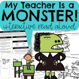 My Teacher Is a Monster Interactive Read Aloud and Activities