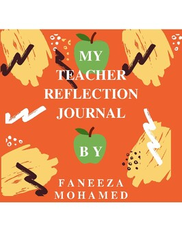 My Teacher Reflection Journal