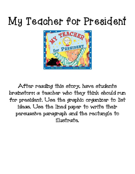 My Teacher for President