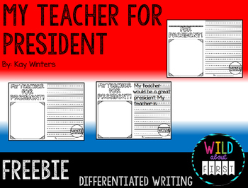 My Teacher for President Freebie!