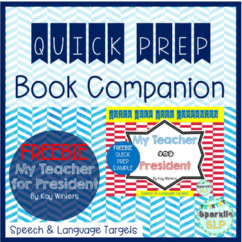 Speech Language and Literacy My Teacher for President Book