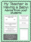 My Teacher is Having a Baby! Advice and Activities for your Students