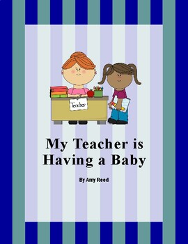 My Teacher is Having a Baby ebook and discussion questions