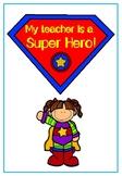 My Teacher is a Super Hero! Class Creative Writing Story Book