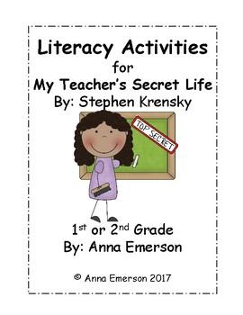 My Teacher's Secret Life Literacy Activities