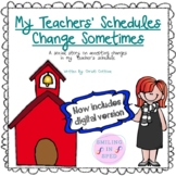 My Teachers' Schedules Change Sometimes (A Social Story)