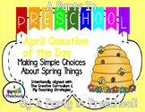 My Teaching Strategies  April Question of the Day- Making Choices about Spring