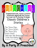 My Teaching Strategies and Creative Curriculum Classic Stories