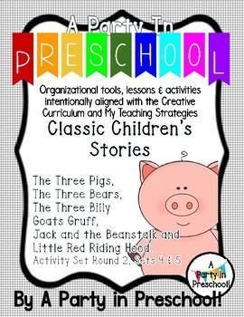 My Teaching Strategies and Creative Curriculum Classic Stories