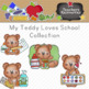 My Teddy Loves School Clipart Collection || Commercial Use Allowed