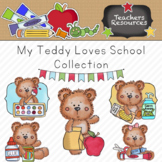 My Teddy Loves School Clipart Collection || Commercial Use