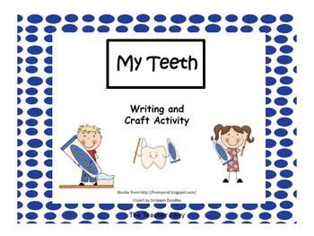 My Teeth- Writing and Craft Activity