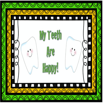 My Teeth are Happy! Dental Health