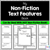 My Nonfiction Text Features Book - Text Feature Practice For ANY Nonfiction Book