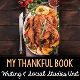 My Thankful Book BUNDLE - Thanksgiving Literacy & Social S