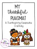 My Thankful Placemat Keepsake Craftivity