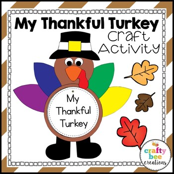 Turkey Craft {My Thankful Turkey}