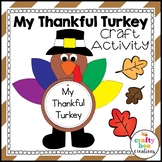 Turkey Craft | Thankful Turkey Activity | Thanksgiving Writing Activities