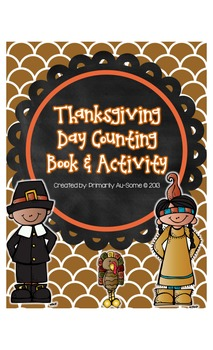My Thanksgiving Counting Book & Activity