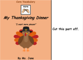 My Thanksgiving Dinner (Core Vocabulary Adapted Book Printable)