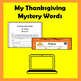My Thanksgiving Keyboarding Mystery Words Game