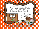 My Thanksgiving Plate:  Interactive Book and Craft-ivity!
