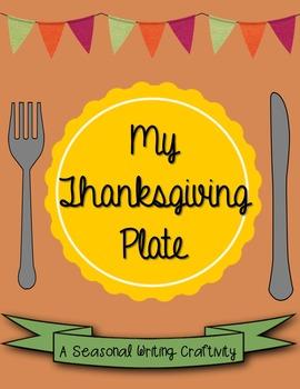 My Thanksgiving Plate Writing Craftivity
