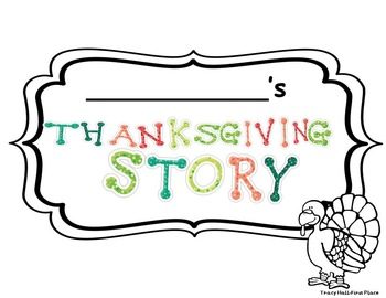 My Thanksgiving Story-Narrative Writing