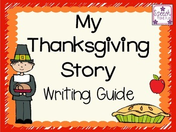 My Thanksgiving Story: Writing/Telling Guide