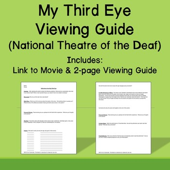 My Third Eye Viewing Guide (National Theater of the Deaf)