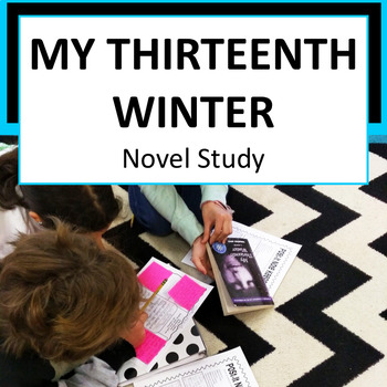 My Thirteenth Winter: NOVEL STUDY