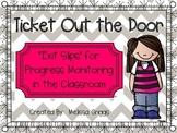 My Ticket Out the Door (Exit Slips)