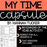 My Time Capsule (Beginning of School Activity)