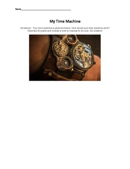 My Time Machine Expository Writing or Book Study Activity
