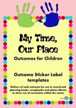 My Time, Our Place Framework Outcomes Stickers/Labels for OSHC VacCare Childcare