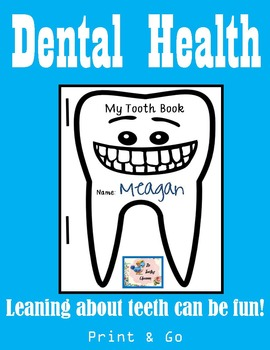 Dental Health - My Tooth Book