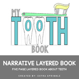 My Tooth Book Narrative Writing Layered Book