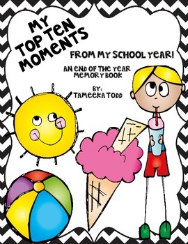 My Top Ten Moments End of the Year Booklet