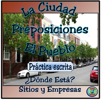 My Town; Images and Prepositional Expression Worksheets