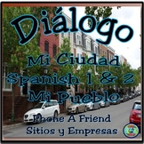 My Town; Phone A Friend and Make Plans - Diálogo Interactivo